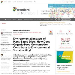 FRONT. NUTR 09/02/18 Environmental Impacts of Plant-Based Diets: How Does Organic Food Consumption Contribute to Environmental Sustainability?