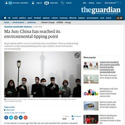 Ma Jun: China has reached its environmental tipping point