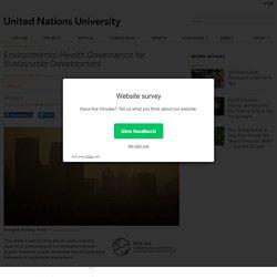 Environmental Health Governance for Sustainable Development - United Nations University