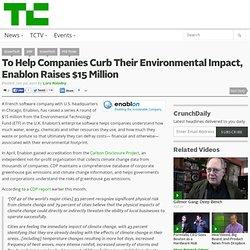To Help Companies Curb Their Environmental Impact, Enablon Raises $15 Million