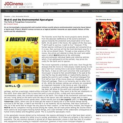 Our Animated World - Wall-E and the Environmental Apocalypse - The Perils of ...