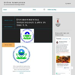 Environmental toxicology laws in the U.S. – EnTox Simplified