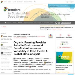 FRONT. SUSTAIN. FOOD SYST. 27/09/19 Organic Farming Provides Reliable Environmental Benefits but Increases Variability in Crop Yields: A Global Meta-Analysis