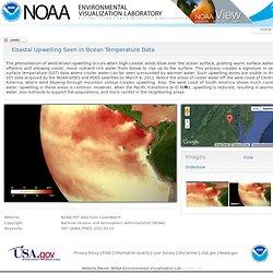 Environmental Visualization Laboratory - Coastal Upwelling Seen in Ocean Temperature Data