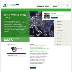 Environmental Policy Group - Wageningen UR - Wageningen University