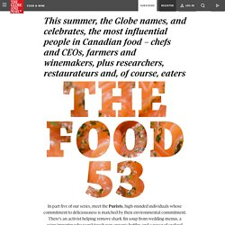 The Food 53: People whose environmentalism is central to their foodchoices