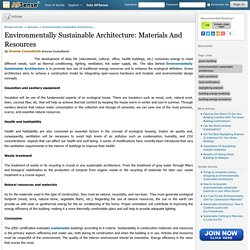 Environmentally Sustainable Architecture: Materials And Resources by Greena Consultants