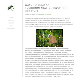 Ways to lead an environmentally conscious lifestyle - EcoGreenCoir