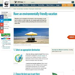 Have an environmentally friendly vacation