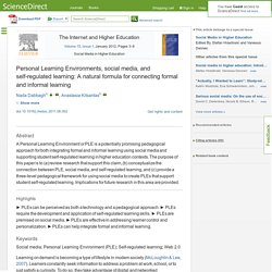 Personal Learning Environments, social media, and self-regulated learning: A natural formula for connecting formal and informal learning