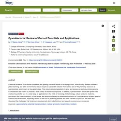 ENVIRONMENTS 12/02/20 Cyanobacteria: Review of Current Potentials and Applications
