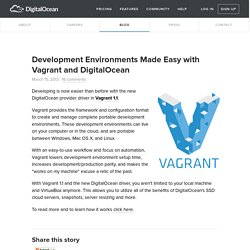 Development Environments Made Easy with Vagrant and DigitalOcean
