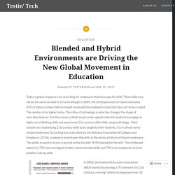 Blended and Hybrid Environments are Driving the New Global Movement in Education – Testin' Tech