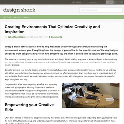 Creating Environments That Optimize Creativity and Inspiration