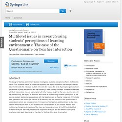 Multilevel issues in research using students' perceptions of learning environments: The case of the Questionnaire on Teacher Interaction