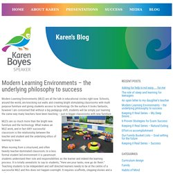 Modern Learning Environments – the underlying philosophy to success