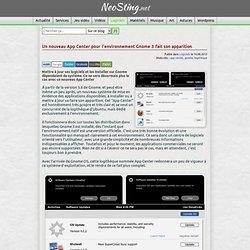 Un nouveau App Center pour l'environnement Gnome 3 fait son apparition