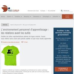 L'environnement personnel d'apprentissage : les relations avant les outils - Thot Cursus