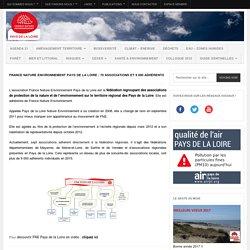 France Nature Environnement Pays de la Loire : 70 associations et 9 000 adhérents - France Nature Environnement Pays de la LoireFrance Nature Environnement Pays de la Loire