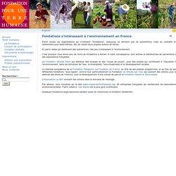Fondations s'intéressant à l'environnement en France - La Fondation pour une Terre Humaine propose des subventions dans les domaines de l'écologie, de la biodiversité et du bien-être animal