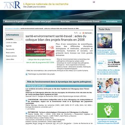 ANR - JANVIER 2011 - santé-environnement santé-travail : actes du colloque bilan des projets financés en 2006 Au sommaire: Fonctionnement des foyers de leishmanioses tel que révélé par analyses génétiques