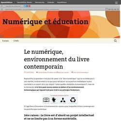 Pourquoi le livre contemporain est nécessairement numérique : Numérique et éducation