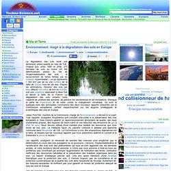 Environnement: réagir à la dégradation des sols en Europe