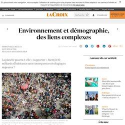 Environnement et démographie, des liens complexes - La Croix