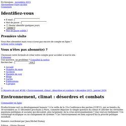 Environnement, climat : désordres et combats