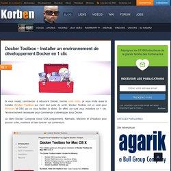 Docker Toolbox - Installer un environnement de développement Docker en 1 clic