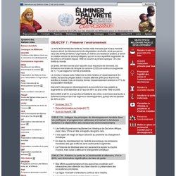 OBJECTIF 7 : Préserver l'environnement - Objectifs du Millénaire pour le développement (OMD)