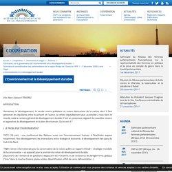 L'Environnement et le Développement durable - Assemblée Parlementaire de la Francophonie (APF)