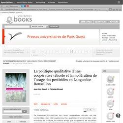 Entreprises et environnement : quels enjeux pour le développement durable ? - La politique qualitative d'une coopérative viticole et la modération de l'usage des pesticides en Languedoc-Roussillon