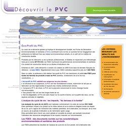 Impact du PVC sur l'environnement - Développement durable - Analyse du cycle de vie et FDES - Découvrir le PVC