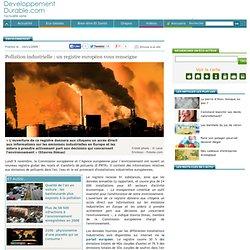 Pollution industrielle : un registre européen vous renseigne
