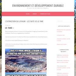 L'extraction du lithium : les faits Vs le fake – Environnement et développement durable