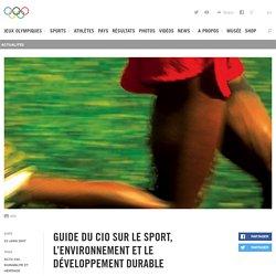 Guide du CIO sur le sport, l'environnement et le développement durable