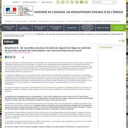 MEDDE 09/04/13 Bisphénol A : de nouvelles mesures à la suite du rapport de l'Agence nationale de sécurité sanitaire de l'aliment