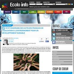 Ecolo-Info » Education » Petit panorama des acteurs français de l'éducation à l'environnement pour un développement durable