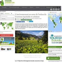 L'environnement au cœur de l'action du Tourisme équitable et solidaire