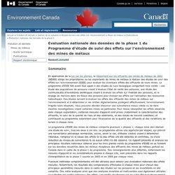 ENVIRONNEMENT CANADA 14/09/12 Évaluation nationale des données de la phase 1 du Programme d'étude de suivi des effets sur l'envi