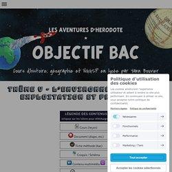 THÈME V - L'ENVIRONNEMENT, ENTRE EXPLOITATION ET PROTECTION - Cours d'Histoire Géographie en Lycée par Yann Bouvier