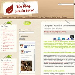 Actualités Environnement sur la Terre : le blog de Un bureau sur la terre, fournitures de bureau écologiques