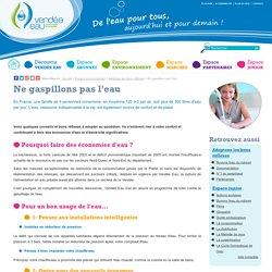 Vendée Eau - Espace environnement > Adoptons les bons réflexes : Ne gaspillons pas l'eau