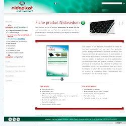Environnement, produit Nidasedum, géotextile poreux, forme de panneaux légers et résistant