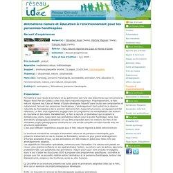 Animations-nature et éducation à l'environnement pour les personnes handicapées (média) - Réseau IDée asbl