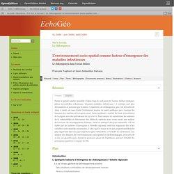 ECHOGEO - JUIN 2009 - L'environnement socio-spatial comme facteur d'émergence des maladies infectieuses