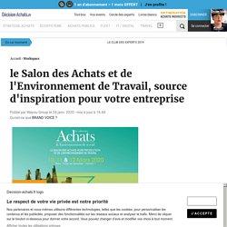 le Salon des Achats et de l'Environnement de Travail, source d'inspiration pour votre entreprise