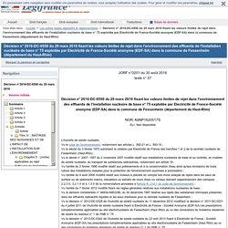 Décision n° 2016-DC-0550 du 29 mars 2016 fixant les valeurs limites de rejet dans l'environnement des effluents de l'installation nucléaire de base n° 75 exploitée par Electricité de France-Société anonyme (EDF-SA) dans la commune de Fessenheim (départeme