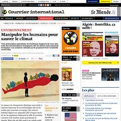Manipuler les humains pour sauver le climat